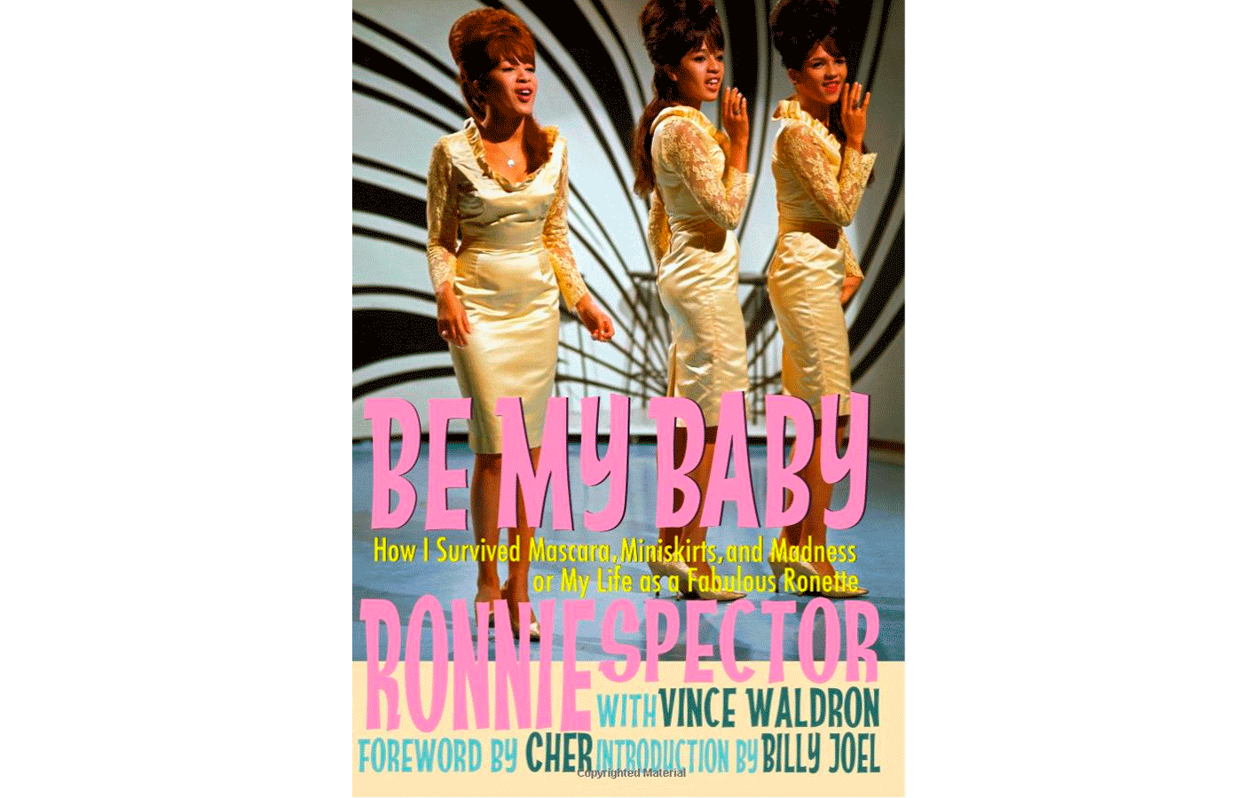 Cover for Be My Baby, a memoir by Ronnie Spector