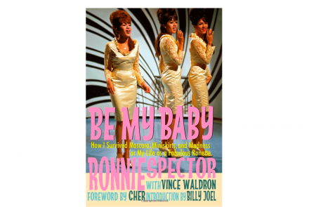 Cover feature for Be My Baby, a memoir by Ronnie Spector