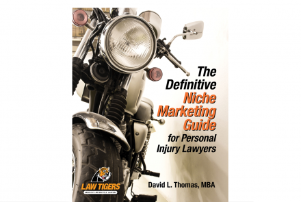 The Definitive Niche Marketing Guide for Personal Injury Lawyers